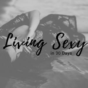 Living Sexy