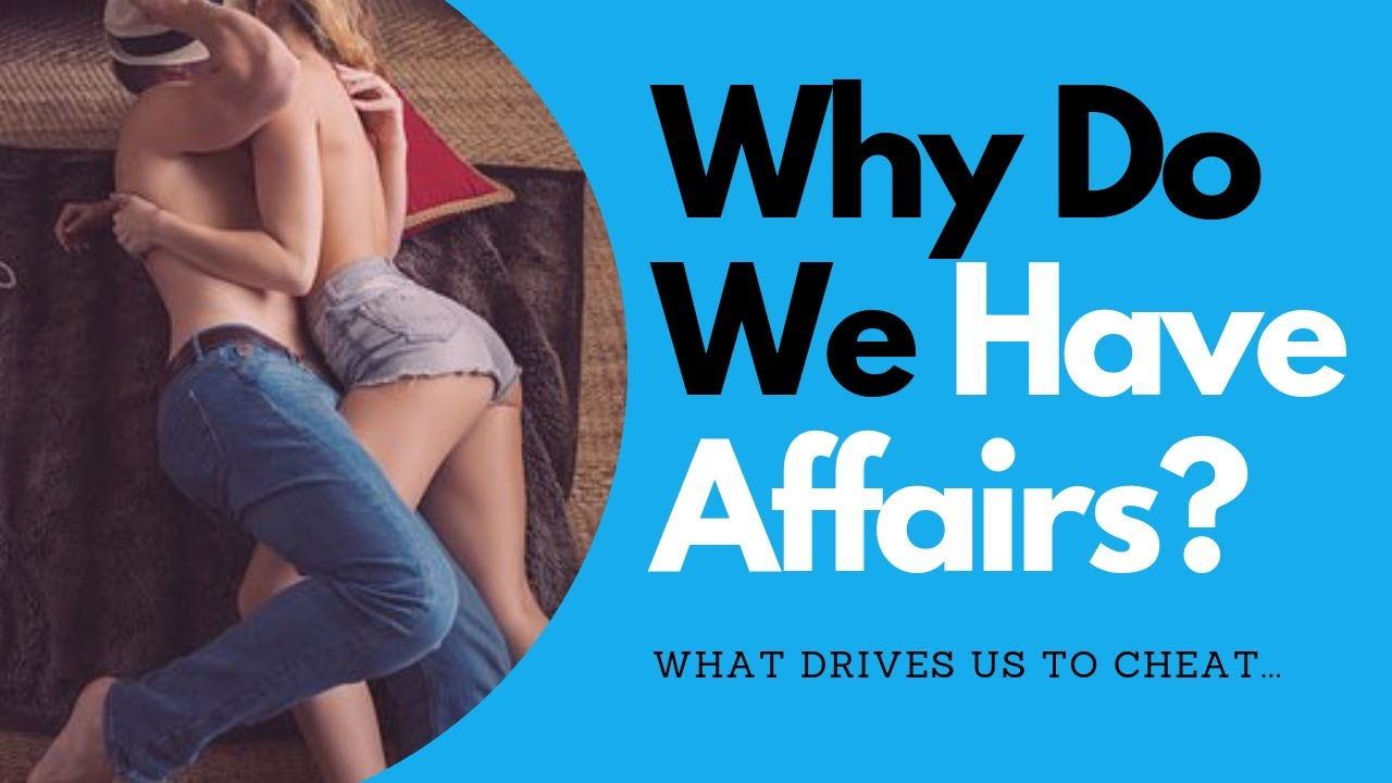 Why Do Men and Women Have Affairs | Allana Pratt
