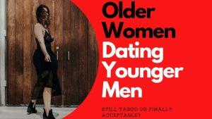 Older Women Dating Younger Men, Still Taboo | Allana Pratt