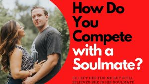 How Do You Compete with a Soulmate | Allana Pratt