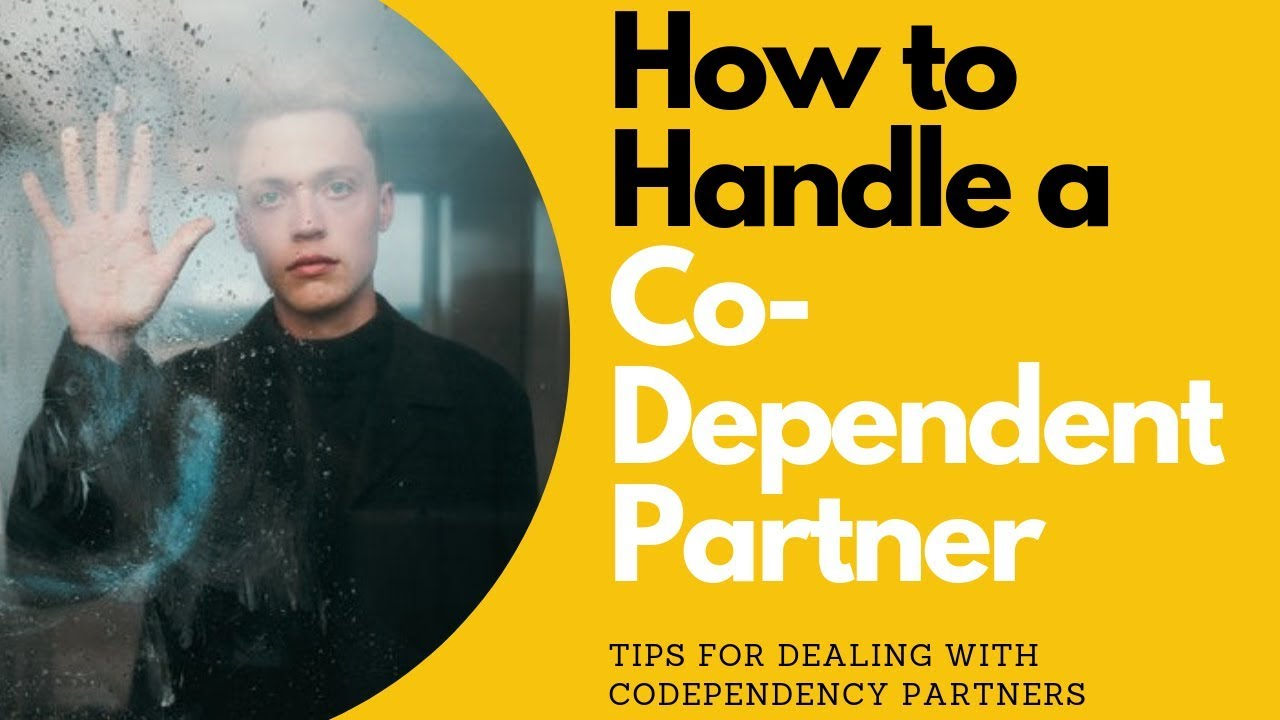 How to Handle a Co-Dependent Partner | Allana Pratt