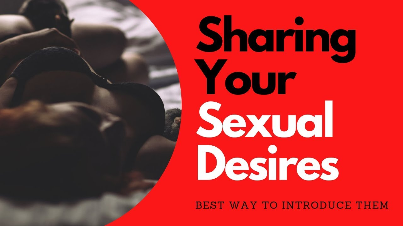 Introducing Your Sexual Desires to Your Partner | Allana Pratt
