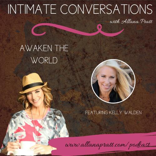 Kelly Walden | Intimate Conversations Podcast with Allana Pratt