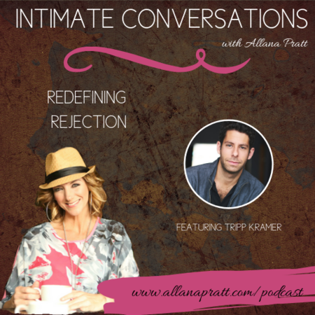 Tripp Kramer | Intimate Conversations Podcast with Allana Pratt