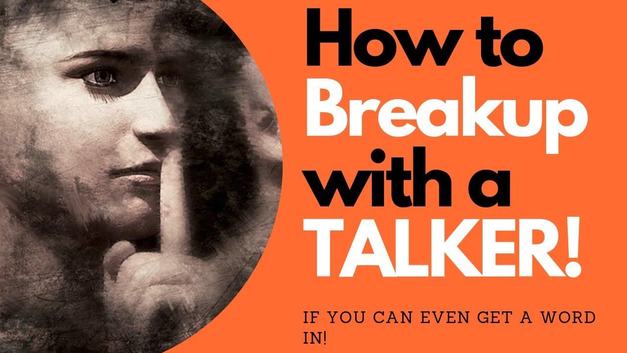 How To Breakup with a Talker? | Allana Pratt