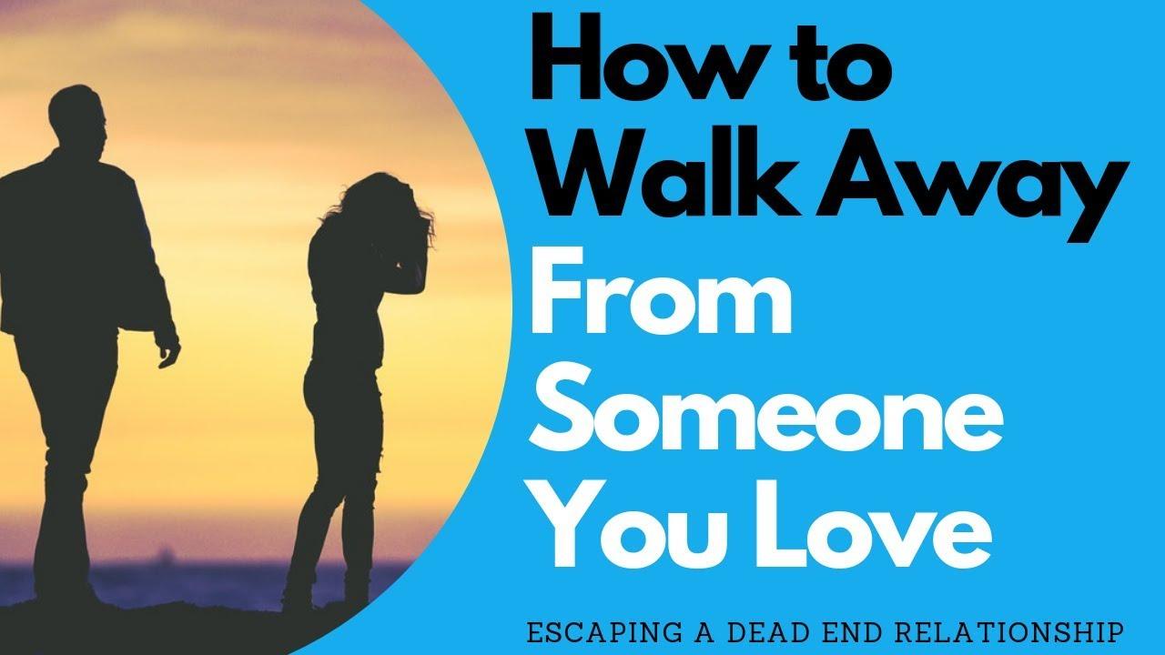 When to Walk Away From a Dead-end Relationship | Allana Pratt