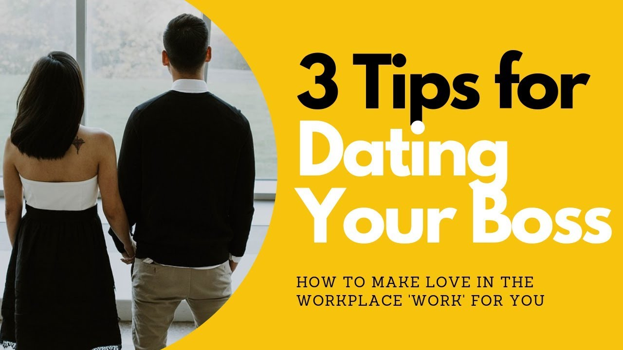 3 Tips for Dating Your Boss | Allana Pratt