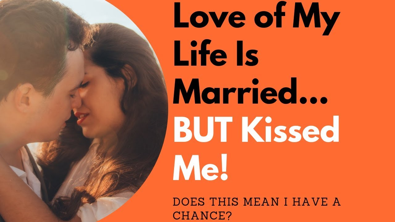 Love of My Life is Married But Kissed Me. Is it a Sign | Allana Pratt