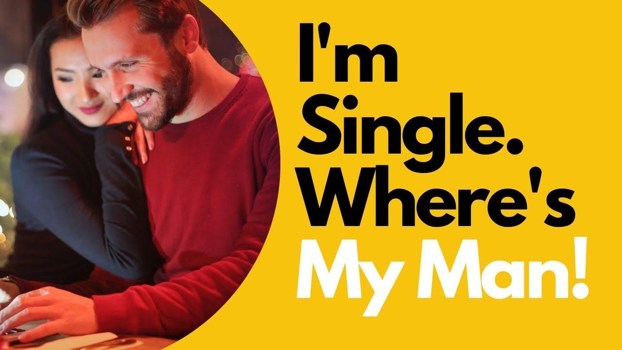 I'm Single, Where's My MAN   Allana Pratt