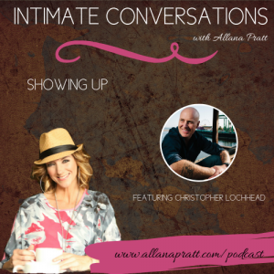 Christopher Lochhead | Intimate Conversations Podcast with Allana Pratt