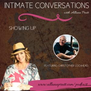 Christopher Lochhead | Intimate Conversations Podcast with Allana Pratt