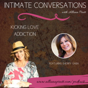 Sherry Gaba | Intimate Conversations Podcast with Allana Pratt