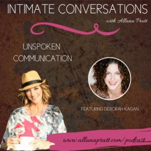 Deborah Kagan | Intimate Conversations Podcast with Allana Pratt