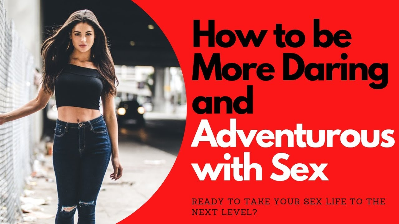 How to Take Your Sex Life to the Next Level | Allana Pratt