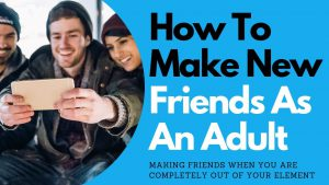 Tips for Making Friends as an Adult | Allana Pratt