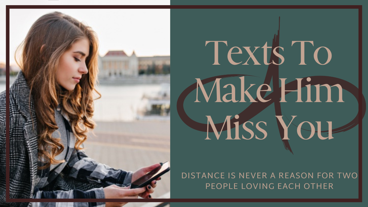 Texts To Make Him Miss You