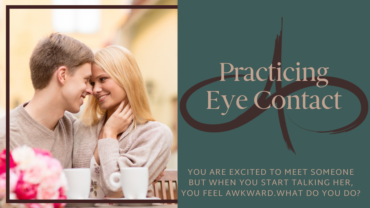 Practicing Eye Contact